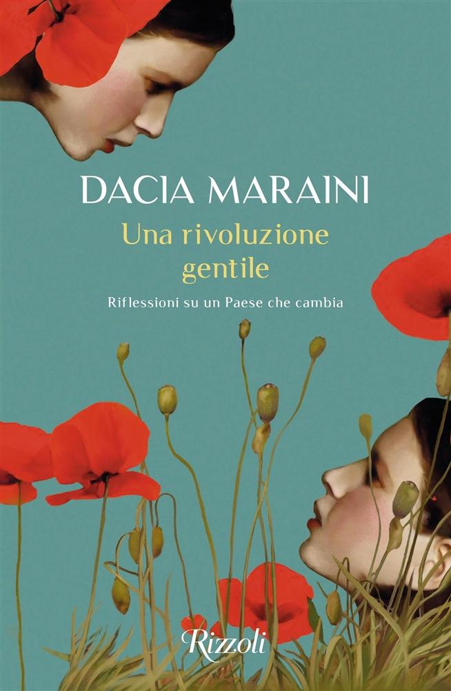 Una rivoluzione gentile. Riflessioni su un Paese che cambia – di Dacia Maraini