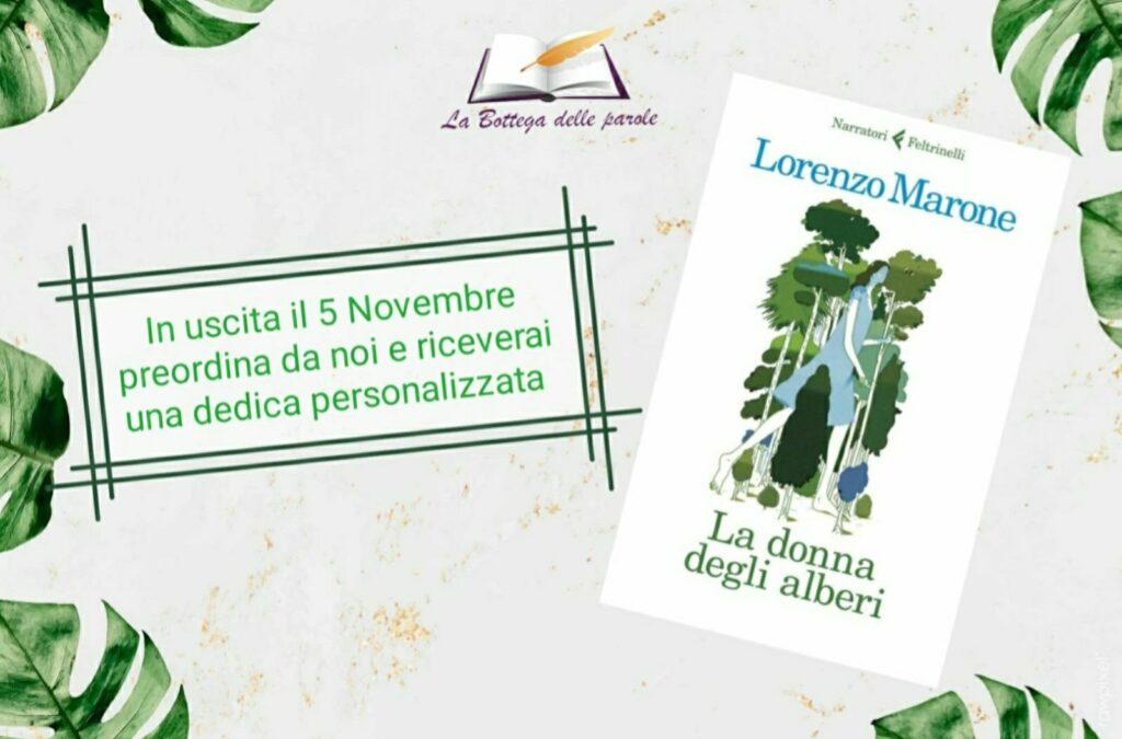"""PREORDER – Lorenzo Marone con """"La donna degli alberi"""""""